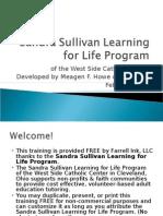 Sandra Sullivan Learning for Life Program