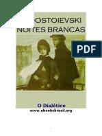 F. Dostoievski - Noites Brancas