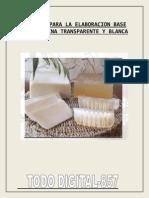 Fórmulas Para La Elaboraración Base de Glicerina Blanca y Transparente