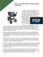 Offerte Passeggini Brevi Trio CAM E Chicco Vendita Online E Prodotti For each L'infanzia