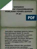 5. Skenario Workshop Pengembangan Penilaian.pptx