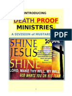 INTRODUCING DEATH PROOF MINISTRIES, a division of mustard seed