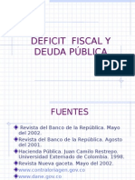 Dxficit Fiscal y Deuda Pxblica
