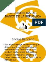 Herramientas Del Banco de La Republica