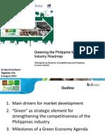 Greening the Philippine Manufacturing Industry Roadmap Dr. Bernd Gutterer GIZ ProGED 8.6.2015