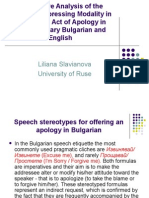 Contrastive Analysis of the Means of Expressing Modality in the Speech Act of Apology in Contemporary Bulgarian and English