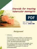 Steroids for Treating Tubercular Meningitis