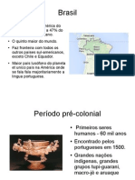 Brasil pre-colonial e independência