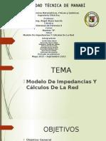 Exposicion Modelos de Impedancias y Calculos de Red