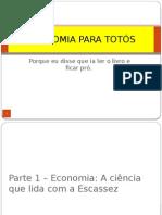 Economia Para Totós_Parte1