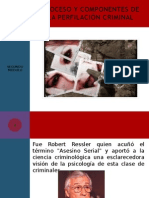 Proceso y Componentes de La Perfilación Criminal