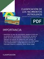 Clasificación de Los Yacimientos Petroleros
