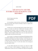 THE STATE OF FACTS AND THE FUTURE STATUS OF KOSOVO AND METOHIJA