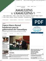 12-08-15 Espera Marco Bernal banderazo para la gubernatura de Tamaulipas