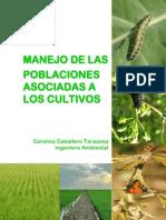 Manejo de Las Poblaciones Asociadas a Los Cultivos