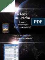 O Que é o Livro de Urântia, Sua Origem e Propósito