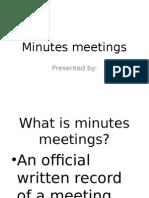 Minutes Meetings