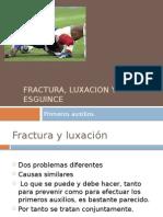 Fractura y Luxacion