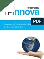 Memoria de Actividades TF Innova 2008-2014