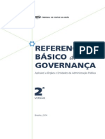 REFERENCIAL BÁSICO de GOVERNANÇA Aplicável a Órgãos e Entidades da Administração Pública