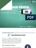 Como Criar Videos Arrasadores Com Smartphones v1.2