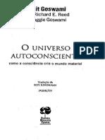 Amit Goswami - Universo Autoconsciente - Como a Consciência Cria o Mundo Material(1)
