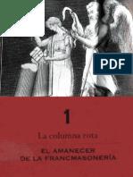Capitulo 1 La Columna Rota Elamanecer de La Francmasoneria