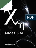 Lucas DM, Dossier