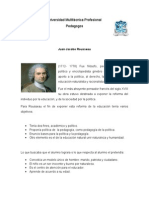 Rousseau, Pestalozzi y  Piaget.
