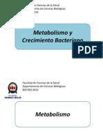 Clase 05 Metabolismo y Crecimiento Bacteriano