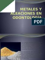 metales y aleaciones en odontologia