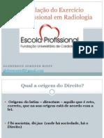 Legislação Do Exercício Profissional Em Radiologia