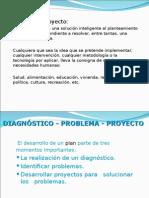lase Diagnóstico - Problema - Proyecto