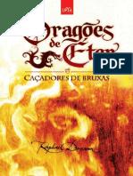Dragões de éter - Cacadores de Bruxas - Raphael Dracoon