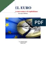 EL EURO Abandonar La Euro-zona o El Capitalismo He Aquí El Dilema