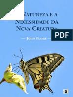 A Natureza e a Necessidade da Nova Criatura - John Flavel.pdf