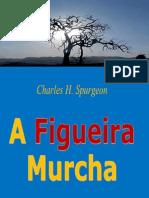 A Figueira Murcha – Charles H. Spurgeon.pdf