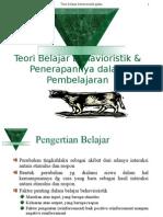 Teori Belajar Behavioristik Penerapannya Dalam Pembelajaran 140330084208 Phpapp02
