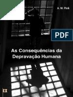 As Consequências da Depravação Humana • Cap. 4 - The Total Depravity of Man - A. W. Pink.pdf