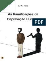 As Ramificações da Depravação Humana • Cap. 10 - The Total Depravity of Man - A. W. Pink.pdf