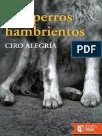 Los Perros Hambrientos - Ciro Alegria