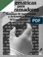 Matemáticas Para Programadores Sistemas de Numeración y Aritmética Binaria