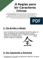 Las 10 Reglas Para Escribir Caracteres Chinos