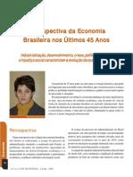 Retrospectiva Da Economia Brasileira Nos Últimos 45 Anos