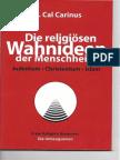 Die Religiösen Wahnideen Der Menschheit--Judentum-Christentum-Islam