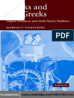 GREEKS AND PRE-GREEKS Aegean Prehistory and Greek Heroic Tradition