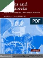 GREEKS AND PRE-GREEKS Aegean Prehistory and Greek Heroic Tradition