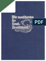 Wir marschierten für Groß- Deutschland 1939