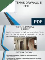PEX e Drywall