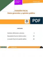 Evasión Fiscal, Datos Generales y Opinión Pública